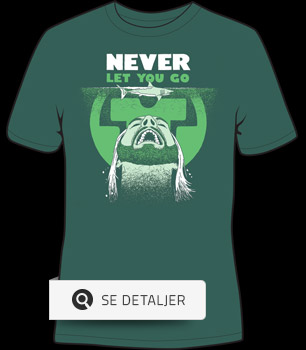 Never Let You Go T-shirt design