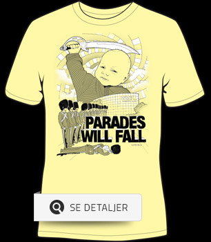 Parades Will Fall T-shirt design